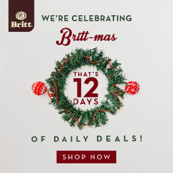 We're celebrating Britt-mas with 12 days of daily deals!   JOIN US AND SAVE