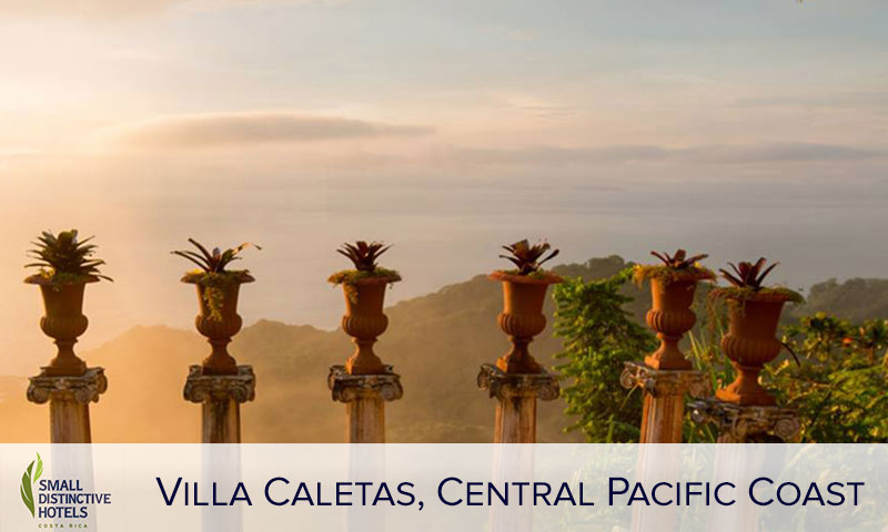 Hotel Villa Caletas: Member of Small Distinctive Hotels of Costa Rica