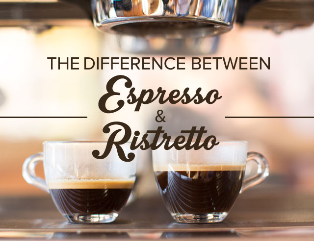 Difference Between Espresso and Ristretto?