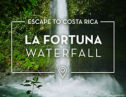 Escape to Costa Rica: La Fortuna Waterfall