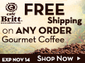 Free Shipping on ANY order at Cafe Britt