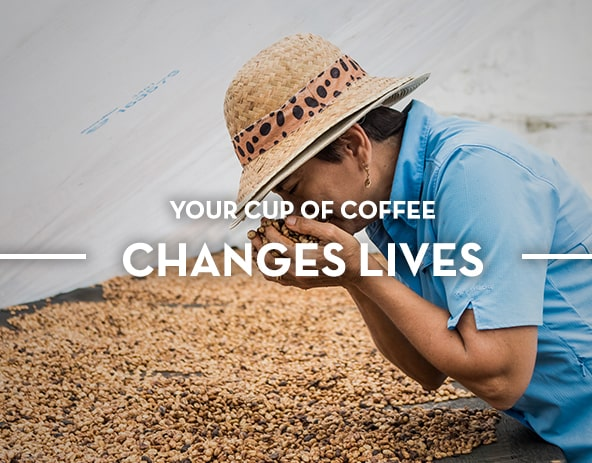 Your Cup of Coffee Changes Lives