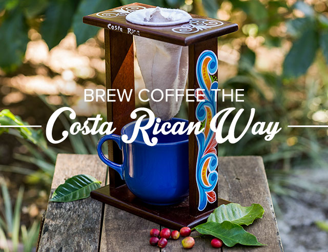 Brew Coffee the Costa Rican Way