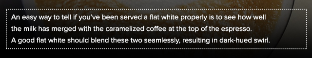 Description of a good flat white