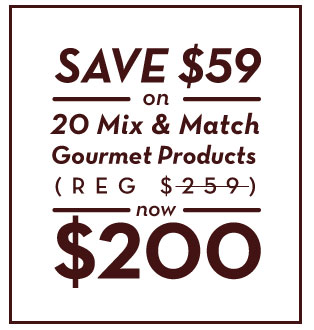 20 mix and match gourmet products